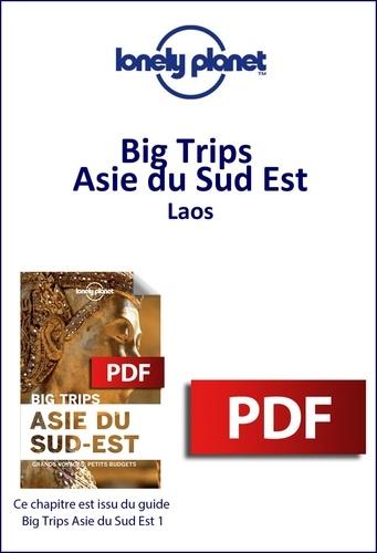 Big Trips Asie du Sud-Est - Laos