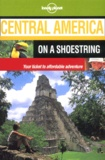 Lonely Planet - Central America on a shoestring.