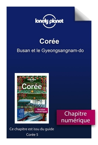 GUIDE DE VOYAGE  Corée - Busan et le Gyeongsangnam-do