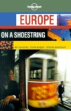 Lonely Planet - Europe on a shoestring.