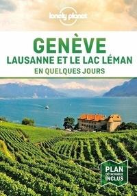 Lonely Planet - Genève - Lausanne et le Lac en quelques jours. 1 Plan détachable