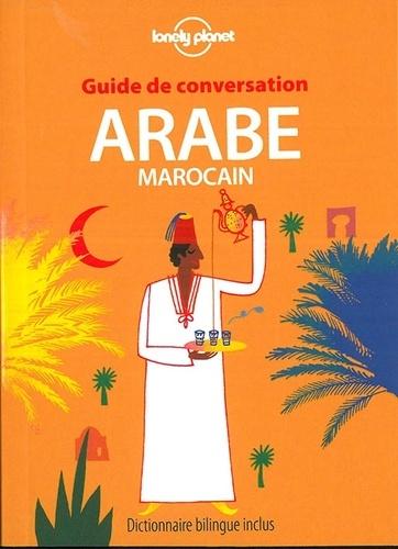 Guide de conversation arabe marocain 7e édition