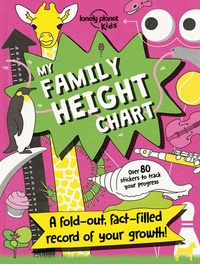 Lonely Planet Kids - My Family Height Chart - A fold-out, fact-filled record of your growth !.