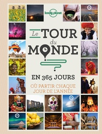 Le tour du monde en 365 jours - Où partir chaque jour de lannée.pdf