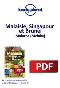 Ebook forum rapidshare télécharger Malaisie, Singapour et Brunei - Malacca (Melaka) par Lonely Planet 9782816165012