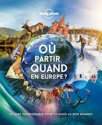 Lonely Planet - Où partir quand en Europe.