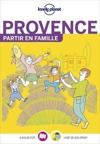 Lonely Planet - Provence - Avec un livret de jeux pour les enfants.