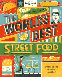 Histoiresdenlire.be The World's Best Street Food - Where to Find it & How to Make it Image