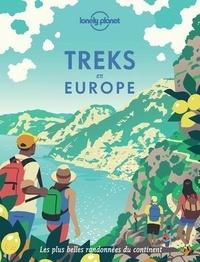 Lonely Planet - Treks en Europe - Les plus belles randonnées du continent.
