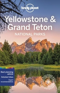 Lonely Planet - Yellowstone & Grand Teton National Parks.