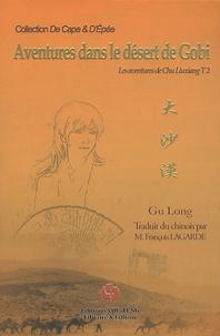 Long Gu - Les aventures de Chu Liuxiang Tome 2 : Aventures dans le désert de Gobi.