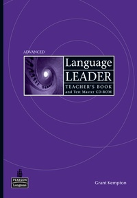 Longman - Language Leader Advanced - Teacher's Book with Test Master Multi-Rom.