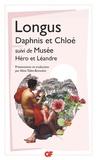 Longus et  Musée - Daphnis et Chloé - suivi de Héro et Léandre.