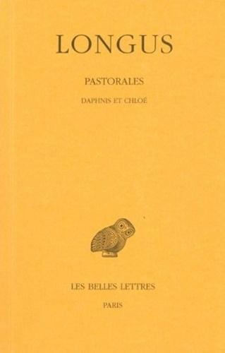 Longus - Pastorales - Daphnis et Chloé.