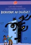 Loo Hui Phang et Jean-Pierre Duffour - Bienvenue au collège !.