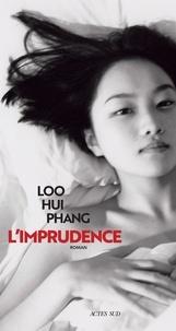 Téléchargement d'ebooks en suédois L'imprudence par Loo Hui Phang iBook 9782330121259 (French Edition)