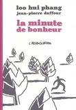 Loo Hui Phang et Jean-Pierre Duffour - La Minute de bonheur.