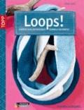 Loops! - Schöne Schlauchschals schnell gestrickt.