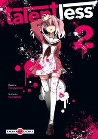 Téléchargements gratuits d'ebooks et de magazines Talentless Tome 2 par Looseboy, Iori Furuya