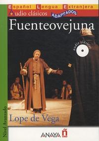 Lope De Vega - Fuenteovejuna - Nivel Avanzado. 1 CD audio