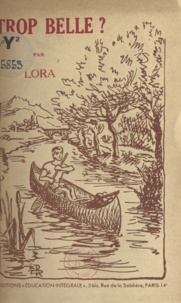 Lora - Trop belle ?.