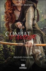 Loraline Bradern - Combat d'amour Tome 4 : .