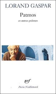 Lorand Gaspar - Patmos et autres poèmes.