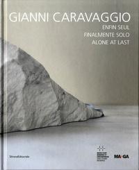 Lórand Hegyi et Emma Zanella - Gianni Caravaggio enfin seul.