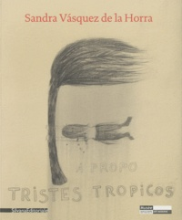 Lórand Hegyi - Sandra Vasquez de la Horra - Une montagne nommée désir.