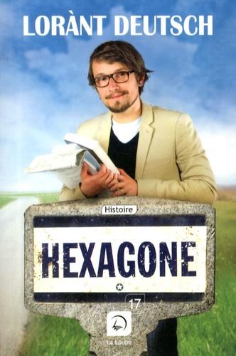 Hexagone. Tome 1 Edition en gros caractères