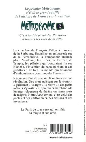 Métronome 2. Paris intime au fil de ses rues