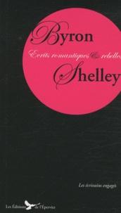 Lord Byron et Percy Bysshe Shelley - Ecrits romantiques et rebelles.