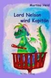 Lord Nelson wird Kapitän.