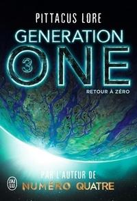 Lore Pittacus - Generation One Tome 3 : Retour à zéro.