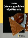 Loredan - Crimes, gondoles et pâtisserie.