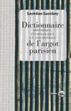 Lorédan Larchey - Dictionnaire de l'argot parisien.
