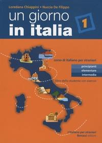 Un giorno in Italia 1- Corso di italiano per stranieri - Libro dello studente con esercizi - Loredana Chiappini | Showmesound.org