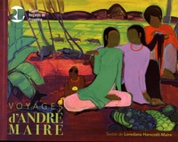 Loredana Harscoët-Maire - Voyages d'André Maire (1898-1984) - Visions humanistes d'André Maire, peintre voyageur.