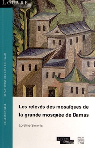 Les relevés des mosaïques de la grande mosquée de Damas - Loreline Simonis | Showmesound.org