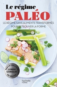 Le régime paléo - Le régime sans aliments transformés pour retrouver la forme.pdf