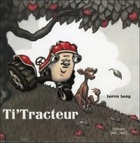 Loren Long - Ti'Tracteur.