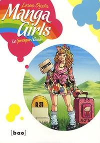 Loren Oysta - Manga Girls - Le (presque) guide.