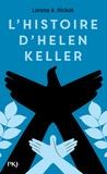 Lorena-A Hickok - L'histoire d'Helen Keller.