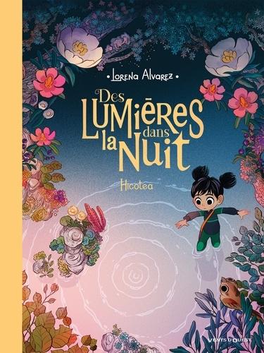 Lorena Alvarez - Des lumières dans la nuit Tome 2 : Hicotea.