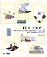 Lorena Farras Perez - Eco House - Solutions écologiques et technologiques pour un habitat durable.