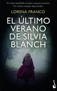 Lorena Franco - El último verano de Silvia Blanch.