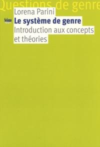 Lorena Parini - Le système de genre : introduction aux concepts et théories.