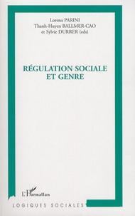 Lorena Parini et Thanh-Huyen Ballmer-Cao - Régulation sociale et genre.
