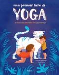 Lorena V Pajalunga et Anna Lang - Mon premier livre de yoga.