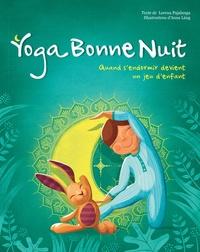 Yoga bonne nuit- Quand s'endormir devient un jeu d'enfant - Lorena V Pajalunga   Showmesound.org